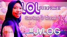 lol unboxing series 2 wave 1 bahasa indonesia