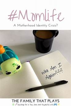 your identity as a mom is incredibly important momlife a motherhood identity crisis motherhood mom