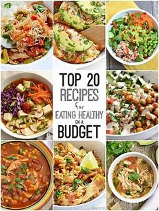 top 20 recipes for eating healthy a budget budget bytes