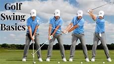 golf swing for beginners golf swing basics easy steps for beginners 2019