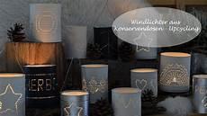 windlicht selber machen windlichter aus konservendosen ein upcycling projekt