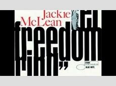 Let Freedom Ring Jackie McLean Song Audio MP3 Free Download