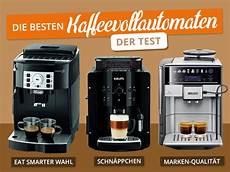 die besten kaffeevollautomaten eat smarter