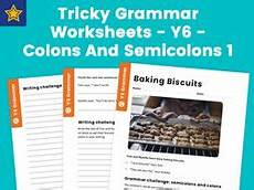 tricky grammar worksheets y6 colons and semicolons 1 by teach primary teaching resources