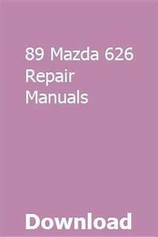 car owners manuals free downloads 1991 mazda 626 parking system 89 mazda 626 repair manuals owners manuals repair manuals repair