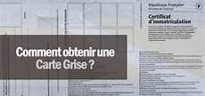 Comment Obtenir Sa Carte Grise En Ligne Documents Requis