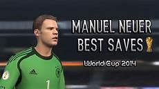 manuel neuer best saves in 2014 world cup fifa 14 edit