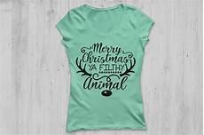 merry christmas ya filthy animal svg christmas svg merry christmas by cosmosfineart