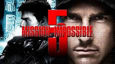 mission impossible 5 mission impossible 5 moved up 5 months amc news