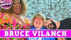 v9il3cnh comedy legend bruce vilanch on hey qween with jonny