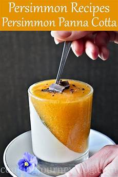 persimmon panna cotta persimmon recipes cooking