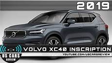 2019 Volvo Xc40 Inscription Review
