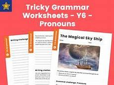 tricky grammar worksheets y6 pronouns by teach primary teaching resources