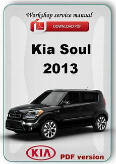 free car repair manuals 2012 kia soul spare parts catalogs kia soul 2013 factory workshop service repair manual ebay