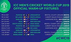 official warm up fixtures for icc men s cricket world cup 2019 announced