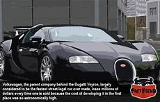 Bugatti Veyron Facts by The Bugatti Veyron The Car That Loses Money Every Time It