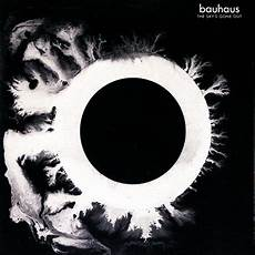 bauhaus the sky s gone out in high resolution audio