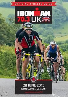 ironman 70 3 uk athlete guide 2015 by ironman uk issuu