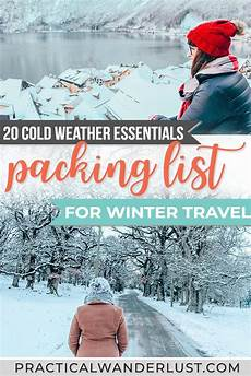 25 essentials for cold weather travel winter travel packing list