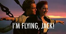 titanic 1997 quote about flying best cq