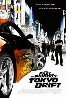 The Fast And The Furious Tokyo Drift The Fast And The