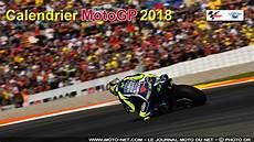 Calendrier Calendrier Du Chionnat Du Monde Moto Gp 2018