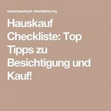Hauskauf Checkliste Besichtigung - hauskauf checkliste top tipps zu besichtigung und kauf