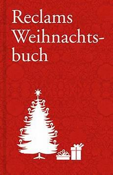 reclams weihnachtsbuch reclam verlag