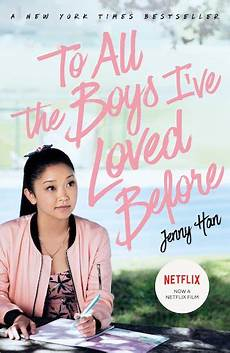 to all the boys i ve loved before to all the boys i ve loved before scholastic shop