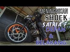 Spakbor Belakang Satria Fu Variasi by Meninggikan Shock Satria F Depan Dan Belakang Not A