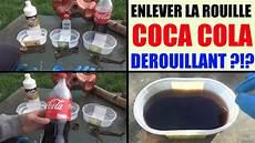 produit pour enlever la peinture coca cola retirer la rouille d 233 rouiller how to remove