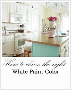 how to choose the right white paint color white lace cottage
