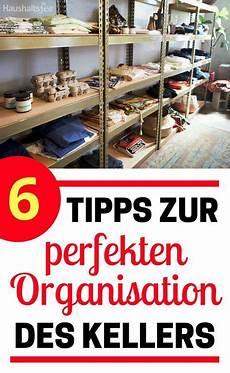 6 Tipps Zur Perfekten Organisation Des Kellers Keller