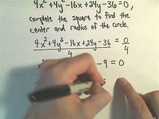 finding the center radius form of a circle by completing the square exle 3 youtube