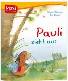 maxi bilderbuch pauli zieht aus