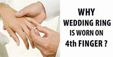 awesome quotes ever wondered why wedding ring is worn 4th finger here s why