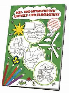 mal und mitmachbuch umwelt und klimaschutz das