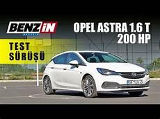 Opel Astra Turbo 2017 - opel astra 1 6 turbo 200 hp opc line test s 252 r 252 ş 252 2017