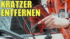 kratzer einfach aus auto glas scheibe entfernen