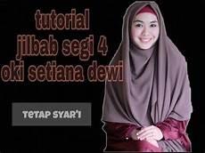 Tutorial Jilbab Segi 4 Syar I Ala Oki Setiana Dewi