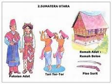 Pakaian Tarian Rumah Adat Senjata Tradisional Dan
