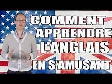 comment apprendre l anglais en s amusant