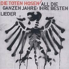 Toten Hosen Album - all die ganzen jahre ihre besten lieder best of die