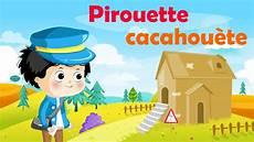 Pirouette Cacahu 232 Te Comptine Avec Gestes Pour Enfants