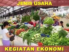 Jenis Usaha Dan Kegiatan Ekonomi Di Indonesia Future404