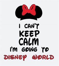 svg i can t keep calm i m going to disney world