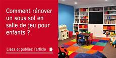 sol pour salle de jeux comment r 233 nover un sous sol en salle de jeu pour enfants