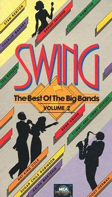 swing best of the big bands swing the best of the big bands vol 2 1987 lewis d