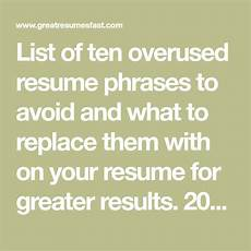 10 overused resume phrases damaging your search word
