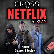 index of fauda season 2 cross the netflix stream fauda season 1 review